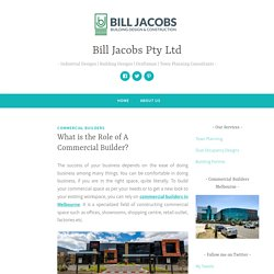 What is the Role of A Commercial Builder?