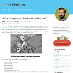 What Company Culture IS and IS NOT