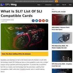 What Is SLI? - GPU Mag