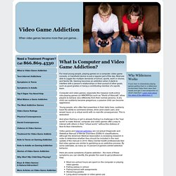 What Is Computer and Video Game Addiction?