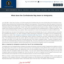 What does the Confederate flag mean to immigrants.