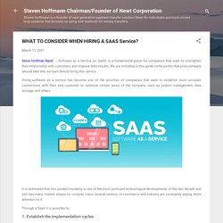 WHAT TO CONSIDER WHEN HIRING A SAAS Service?