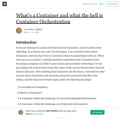 What's a Container and what the hell is Container Orchestration
