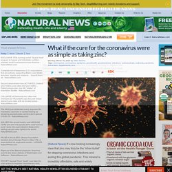 What if the cure for the coronavirus were as simple as taking zinc?