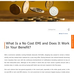 What Is a No Cost EMI and Does It Work In Your Benefit?