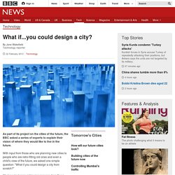 What if...you could design a city?
