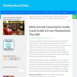 What Are We Covering for Grade 4 and Grade 6 in our Homeschool This Fall? - Homeschool Den