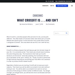 What CrossFit Is . . . and Isn't