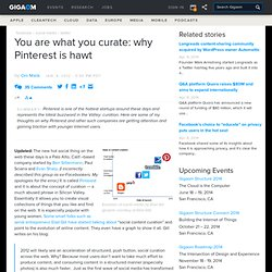 You are what you curate: why Pinterest is hawt