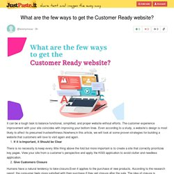 What are the few ways to get the Customer Ready website?
