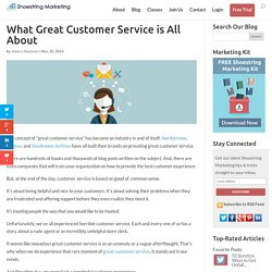 What Customer Service is All About