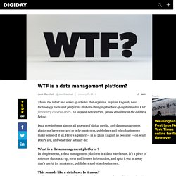 What is a Data Management Platform, or DMP?