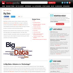 What is Big Data? Webopedia Definition
