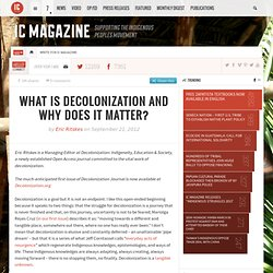 What is decolonization and why does it matter?