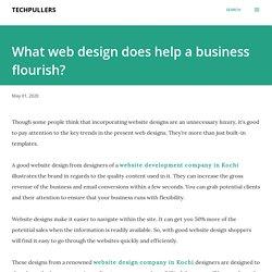 What web design does help a business flourish?