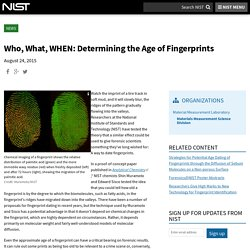 Who, What, WHEN: Determining the Age of Fingerprints