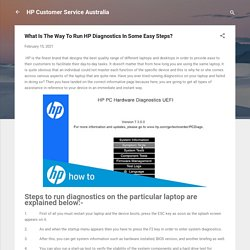 What Is The Way To Run HP Diagnostics In Some Easy Steps?