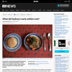 What did Sydney's early settlers eat?