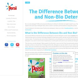 What's the Difference Between Bio & Non-Bio - Persil