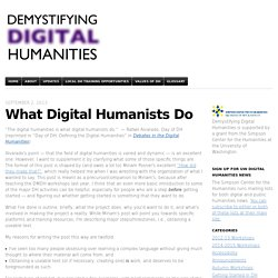 What Digital Humanists Do