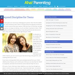 What kind of discipline works for teens?
