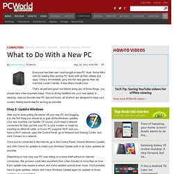 What to Do With a New PC