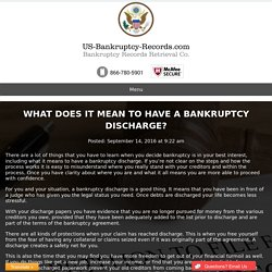 What Does It Mean To Have A Bankruptcy Discharge?