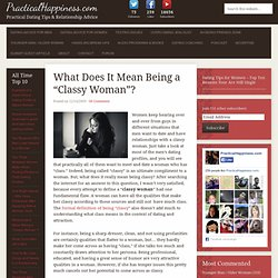 "What Does It Mean Being a ""Classy Woman""?"