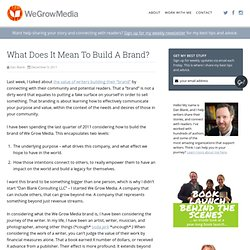 What Does It Mean To Build A Brand? - We Grow Media