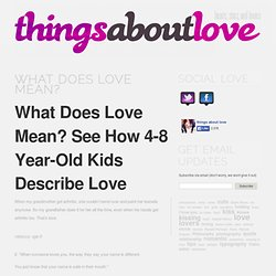 Things about love - StumbleUpon