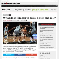 What does it mean to 'blue' a pick and roll?
