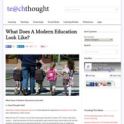 What Does A Modern Education Look Like?