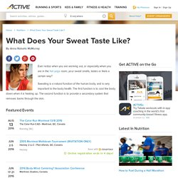 What Does Your Sweat Taste Like?