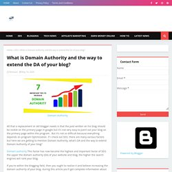 What is Domain Authority and the way to extend the DA of your blog?