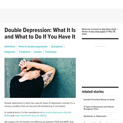 What Is Double Depression and What You Can Do