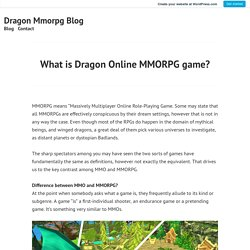 What is Dragon Online MMORPG game? – Dragon Mmorpg Blog