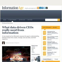 What data-driven CEOs really need from information