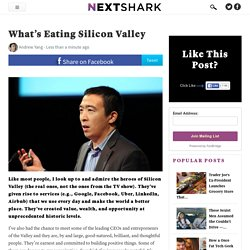 What's Eating Silicon Valley