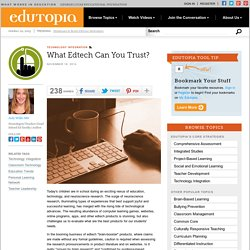 What Edtech Can You Trust?