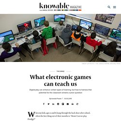 What electronic games can teach us