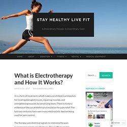 What is Electrotherapy and How It Works?