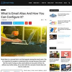 What Is Email Alias And How You Can Configure It?