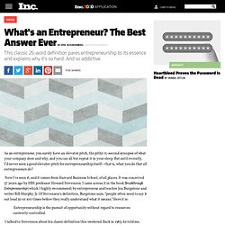 What's an Entrepreneur? The Best Answer Ever