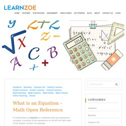 What is an Equation - Math Open Reference