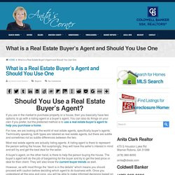 What is a Real Estate Buyer's Agent and Should You Use One