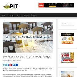 What Is The 2% Rule In Real Estate? - ProInvestorTips