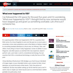 What ever happened to VDI?