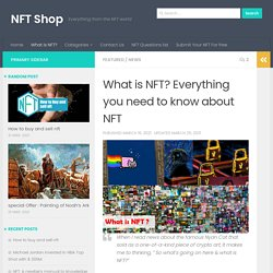 What is NFT? Everything you need to know about NFT - NFT Shop