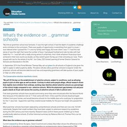 What's the evidence on ….grammar schools