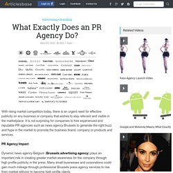What Exactly Does an PR Agency Do?